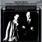 Zemlinsky: Clarinet Trio, Op. 3 - Schoenberg: Chamber Symphony No. 1, Op. 9 by Various Artists