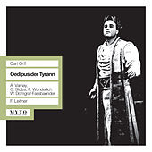 Play & Download Orff: Oedipus der Tyrann (1959) by Gerhard Stolze | Napster
