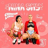 Play & Download Champion Lover by Nina Sky | Napster