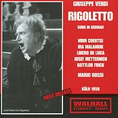 Play & Download Verdi: Rigoletto (Sung in German) (1956) by Josef Metternich | Napster