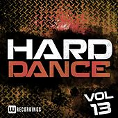 Play & Download Hard Dance, Vol. 13 - EP by Various Artists | Napster