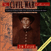 Play & Download The Civil War Collection by Jim Taylor | Napster