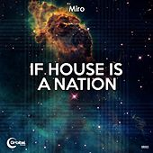 If House Is a Nation by Miro