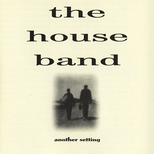 Play & Download Another Setting by The House Band | Napster