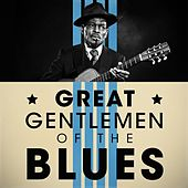 Great Gentlemen of the Blues von Various Artists