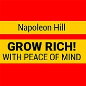 Play & Download Grow Rich with Peace of Mind by Napoleon Hill | Napster