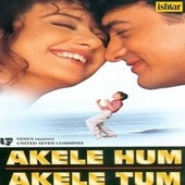 Akele Hum Akele Tum (Original Motion Picture Soundtrack) by Various Artists