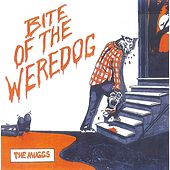 Play & Download Bite Of The Weredog by The Muggs | Napster