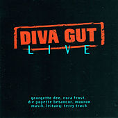 Play & Download Diva Gut - Live by Georgette Dee | Napster