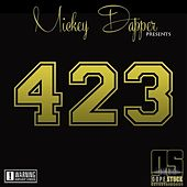 Play & Download 423 by Mickey Dapper | Napster