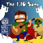 The 1.10 Song by YourMCAdmin