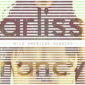 Play & Download Wild American Runners by Arliss Nancy | Napster