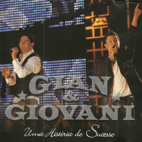 Play & Download Uma História De Sucesso by Gian & Giovani | Napster