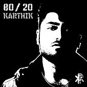 Play & Download 80 / 20 - Ep by Karthik | Napster