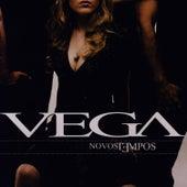 Play & Download Novos Tempos by Vega | Napster