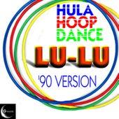 Hula Hoop Dance '90 Version by Lu-Lu