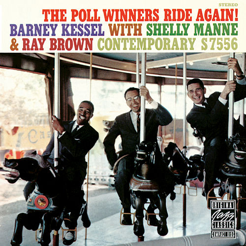 Play & Download The Poll Winners Ride Again! by Barney Kessel | Napster