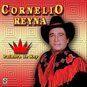 Play & Download Palabra De Rey by Cornelio Reyna | Napster