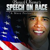 Play & Download Barack Obama's Speech On Race : A More Perfect Union by Barack Obama | Napster