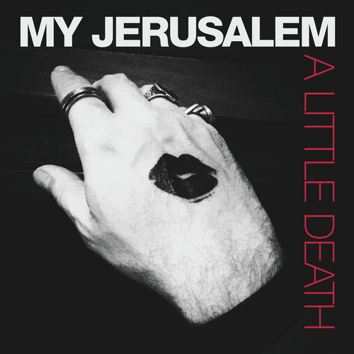 Play & Download A Little Death by My Jerusalem | Napster