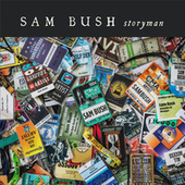 Play & Download Storyman by Sam Bush | Napster