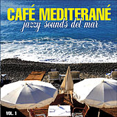Café Mediterrané Vol.1 by Various Artists