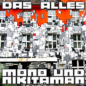 Play & Download Das Alles by Mono & Nikitaman | Napster