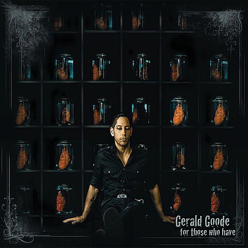 For Those Who Have by Gerald Goode
