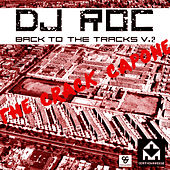 Play & Download Back To The Tracks Vol 2 by DJ Roc | Napster