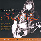 Play & Download Playin' Fool by Katy Moffatt | Napster