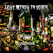 Lost Minds in Town: Compiled by Weirdel by Various Artists