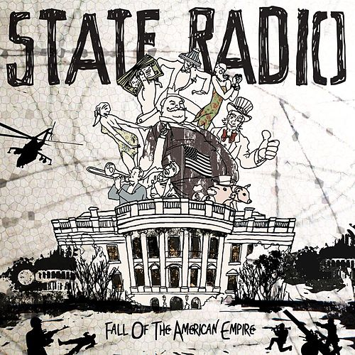 Fall Of The American Empire by State Radio