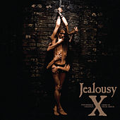 Jealousy by X [Japan]