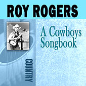 A Cowboy's Songbook by Roy Rogers
