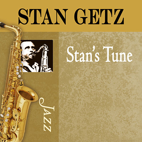Stan's Tune by Stan Getz