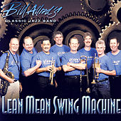 Play & Download Lean, Mean Swing Machine by Bill Allred | Napster