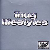 Thug Lifestyles by Various Artists