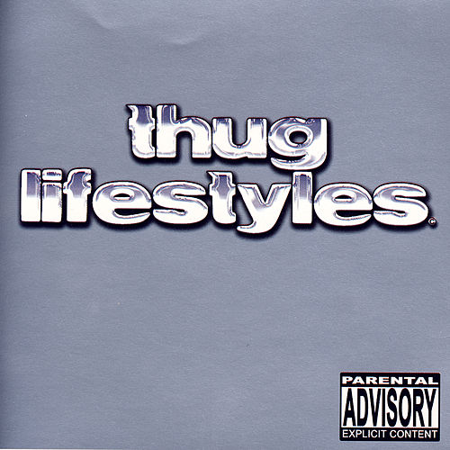 Play & Download Thug Lifestyles by Various Artists | Napster