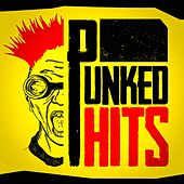 Punked Hits (The Punk Remix Sessions) by Remixed Hits Factory