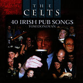 Play & Download 40 Irish Pub Songs by Tom Donovan | Napster