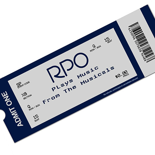 Rpo - Songs From The Musicals by Royal Philharmonic Orchestra