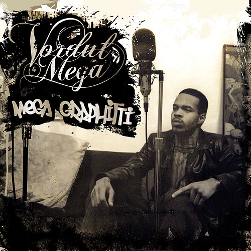 Play & Download Megagraphitti by Vordul Mega | Napster