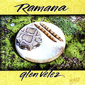 Ramana by Glen Velez