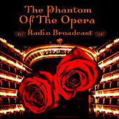 The Phantom Of The Opera by The New Musical Cast