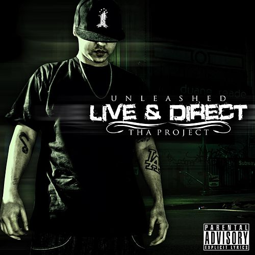 Play & Download Live and Direct by Unleashed | Napster