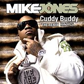 Play & Download Cuddy Buddy [Feat. Trey Songz, Twista and Lil Wayne] by Mike Jones | Napster