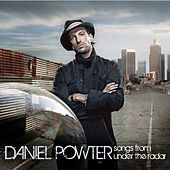 Songs From Under The Radar by Daniel Powter