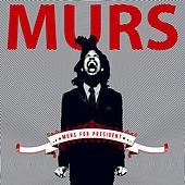 Play & Download Murs For President by Murs | Napster