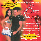 Dance E Balance Com by Beto Barbosa