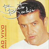Play & Download Dance E Balabce Ao Vivo by Beto Barbosa | Napster
